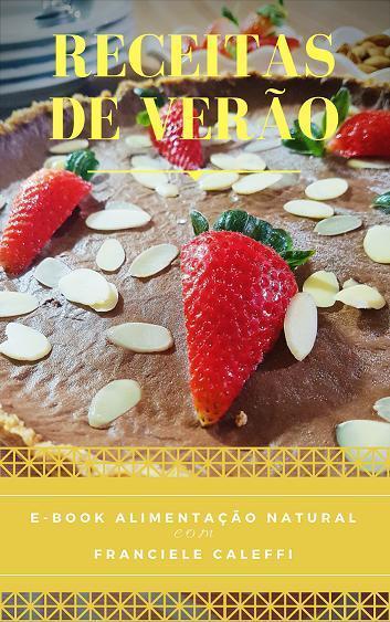 Promoção BlaCk FriDay no E-book Receitas funcionais de verão, HOJE está com descontão!!!